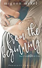 From the Beginning: Noah and Ryleigh's Story (Prescott Family Book 7)