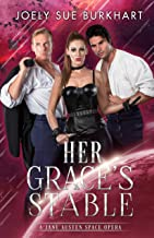 Her Grace's Stable: A Jane Austen Space Opera (English Edition)