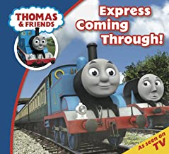 Thomas & Friends: Express Coming Through! (Thomas & Friends Story Time Book 6)