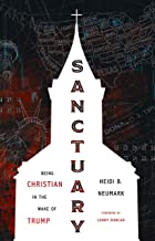 Download Sanctuary: Being Christian in the Wake of Trump PDF