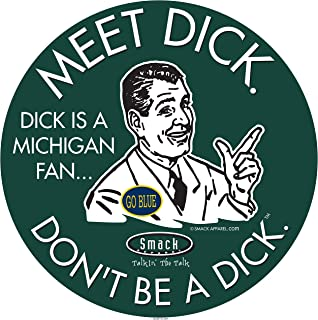 Michigan State Football Fans. Don't Be A D!ck (Anti-Michigan). Forest T-Shirt (Sm-5X) or Sticker