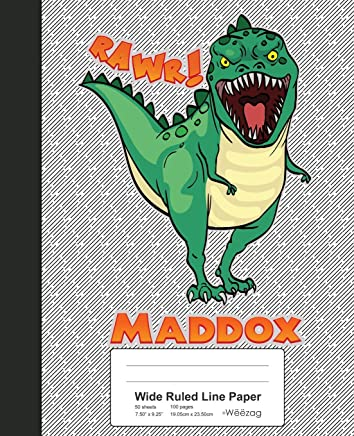 Wide Ruled Line Paper: MADDOX Dinosaur Rawr T-Rex Notebook