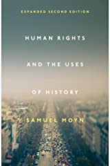 Human Rights and the Uses of History (English Edition) Format Kindle