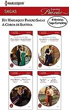Kit  A Coroa de Santina (Kit Harlequin Paixão Sagas