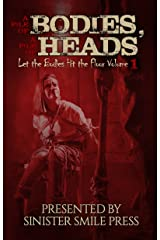 A Pile of Bodies, A Pile of Heads (Let the Bodies Hit the Floor Book 1) Kindle Edition