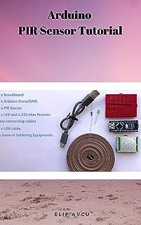 Arduino  PIR Sensor Tutorial (English Edition)