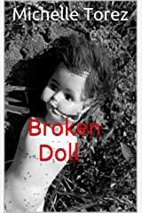 Broken Doll: Poetry And Artwork From The Mental Hospital Kindle Edition