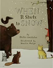 when it starts to snow by phillis gershator