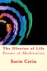 The Illusion of Life: Poems of Meditation Kindle Edition