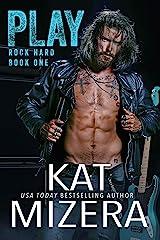 Play (ROCK HARD Book 1) Kindle Edition