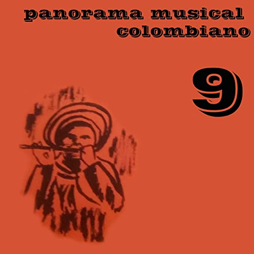 Panorama Musical Colombiano, Vol. 9 de Various artists en ...