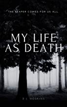 My Life As Death
