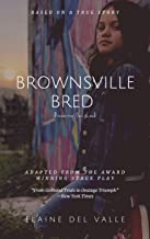 Brownsville Bred: Dreaming Out Loud