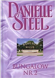 Kolekcja Danielle Steel 16: Bungalow nr 2 - Danielle Steel [ksiÄĹzka]