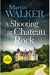 A Shooting at Chateau Rock: A terrific mystery full of local colour and Bruno's Gallic charm (The Dordogne Mysteries Book 13) Kindle Edition