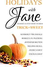Holidays with Jane: Trick or Sweet