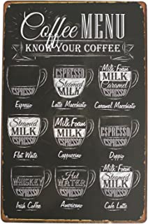 ARTCLUB Coffee Menu Know Your Coffee Latte Espresso Metal Tin Sign, Vintage Antique Plaque Poster Kitchen Home Cafe Wall Decor
