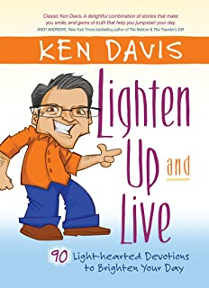 Lighten Up and Live: 90 Light-hearted Devotions to Brighten Your Day