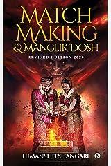 Match Making & Manglik Dosh: Revised Edition 2020 Kindle Edition