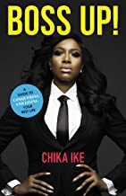 Boss Up!: A Guide to Conquering and Living Your Best Life
