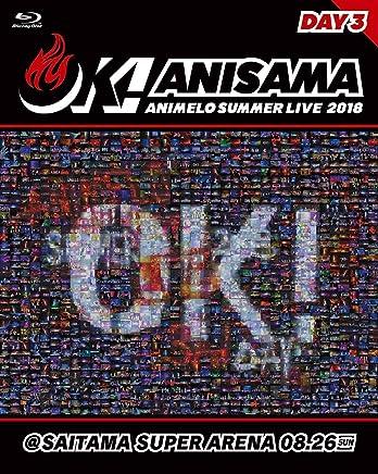 "Animelo Summer Live 2018""OK!""08.26 [Blu-ray]"