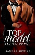 Top Model: A modelo do CEO