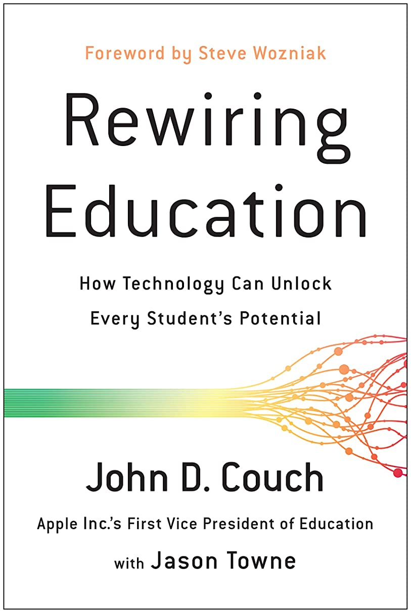 全体にブラウンそれらRewiring Education: How Technology Can Unlock Every Student's Potential (English Edition)