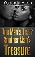 One Man's Trash Another Man's Treasure: (Interracial BWWM Romance)