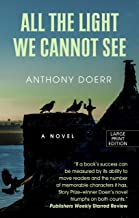 All The Light We Cannot See (Thorndike Reviewers' Choice)