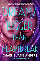 Dreams Bigger Than Heartbreak (Unstoppable Book 2) Kindle Edition
