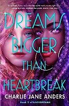 Dreams Bigger Than Heartbreak (Unstoppable Book 2)