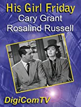 His Girl Friday - 1940