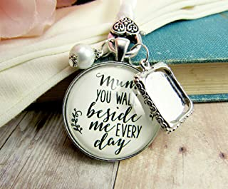 Bridal Bouquet Photo Charm Mum You Walk Beside Me Every Day Wedding Pendant Mother Memorial Remembrance Photo Jewelry