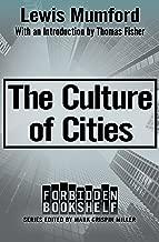 The Culture of Cities (Forbidden Bookshelf Book 19)