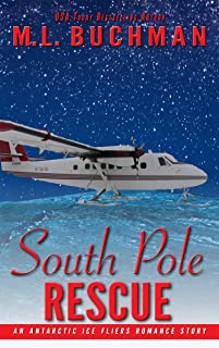 South Pole Rescue: an Antarctic Ice Fliers romance story
