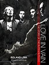 Love In Vain - The Story Of The Ruts & Ruts D.C
