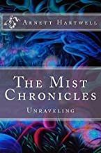 The Mist Chronicles: Unraveling
