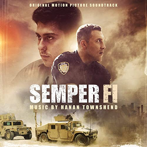 Semper Fi Original Motion Picture Soundtrack By Hanan Townshend On Amazon Music Amazon Com
