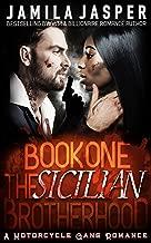 The Sicilian Brotherhood I: BWWM Italian Mafia Motorcycle Gang Romance (The Sicilian Brotherhood Trilogy Book 1)