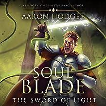 Soul Blade: The Sword of Light Trilogy, Book 3