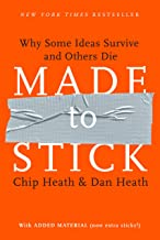 Made to Stick: Why some ideas take hold and others come unstuck PDF