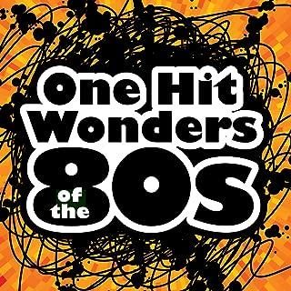 One Hit Wonders of the 80s