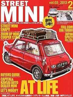 STREET MINI (ストリートミニ) 2013年 02月号 [雑誌]
