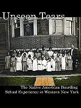 Unseen Tears: The Native American Boarding School Experience in Western New York