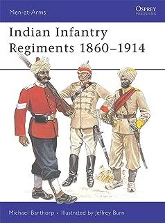 Indian Infantry Regiments 1860-1914 (Men-at-Arms)