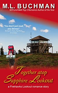 Together atop Sapphire Lookout (Firehawks Lookout Book 5)
