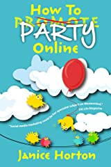 How To Party Online Kindle Edition