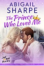 The Prince Who Loved Me (Just Add Peaches Book 3)
