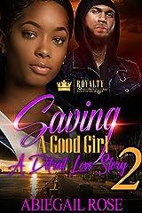 Saving A Good Girl 2: A Detroit Love Story Kindle Edition