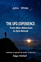The UFO Experience: From Alien Abductions to Zeta Reticuli